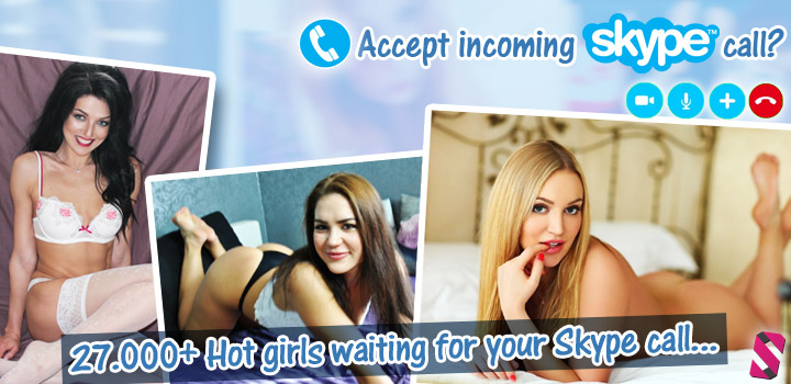 Horny girls on Skype looking for a private 1 on 1 sex webcam chat